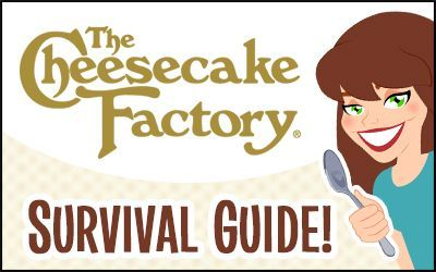 Hungry Girl Survival Guide: Cheesecake Factory edition! Find out the healthiest items on the menu, high-calorie shockers to avoid & more!