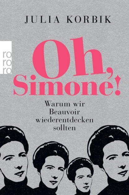 Korbik, Oh, Simone! (Taschenbuch) - Rowohlt