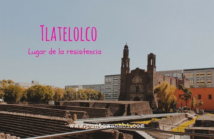 Tlatelolco CDMX