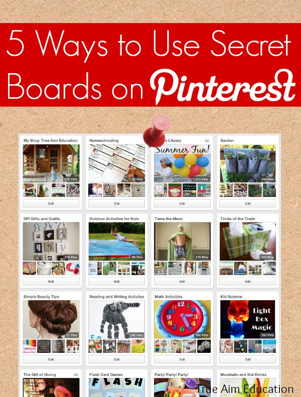 5 Ways to Use Secret Boards on Pinterest!