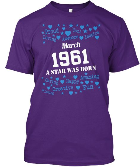 Born In March 1961 Shirts Purple áo T-Shirt Front