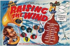 Raising The Wind (1961) $19.99; aka: Roommates; A group of students at an elite music school decide to share a flat in order to cut their living costs and have somewhere to practice together. They get into quite a few scraps and adventures, including impersonating a celebrity quintet. Stars Leslie Phillips, James Robertson Justice, Paul Massie and Jill Ireland. (In Widescreen format).