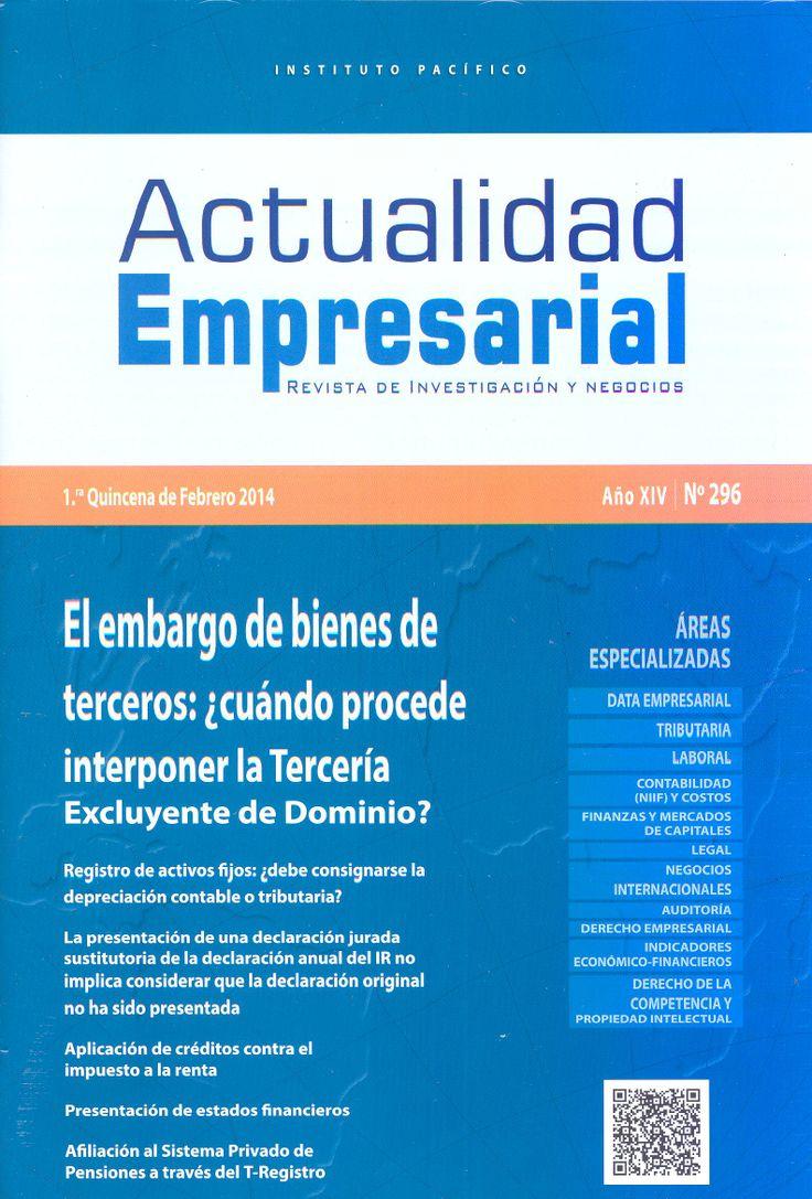 Actualidad Empresarial. Disponible en la Hemeroteca (Biblioteca Central - Nivel 4A)