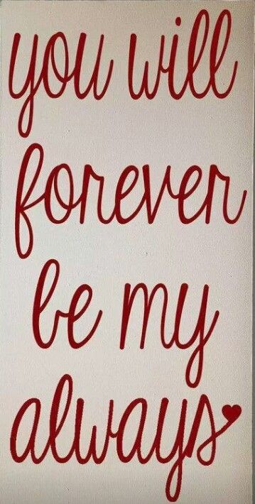 ♡Always and Forever♡