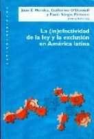 La (in)efectividad de la ley y la exclusión en América Latina (PRINT VERSION) REQUEST/SOLICITAR: http://biblioteca.cepal.org/record=b1253217~S0*spi