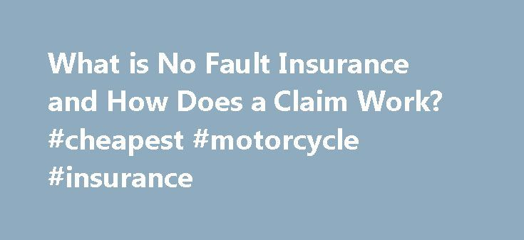 """What is No Fault Insurance and How Does a Claim Work? #cheapest #motorcycle #insurance http://insurance.remmont.com/what-is-no-fault-insurance-and-how-does-a-claim-work-cheapest-motorcycle-insurance/  #no fault auto insurance # What is No Fault Insurance and How Does a Claim Work? Talk to a Car Accident Lawyer About a dozen states have what are called """"no fault"""" car insurance laws (District of Columbia. Florida. Hawaii. Kansas. Kentucky. Massachusetts. Michigan. Minnesota. New Jersey. New…"""