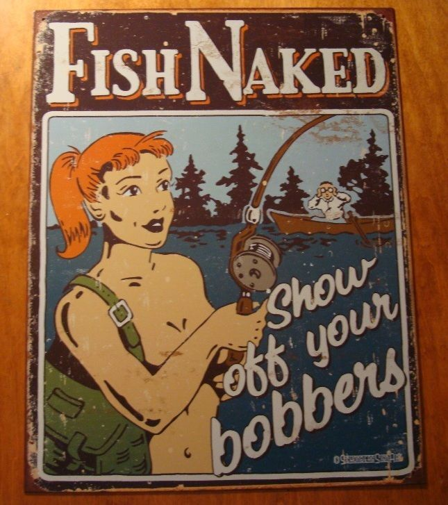 Fish Show Off Your Bobbers Fisherman Boat Rustic Fishing Lodge Cabin Sign