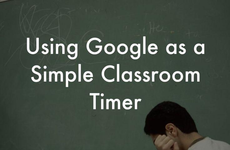 Using Google as a Simple Classroom Timer - Instructional Tech Talk