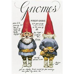 Gnomes: Thirtieth Anniversary Edition, everything you ever wanted to know about gnomes.