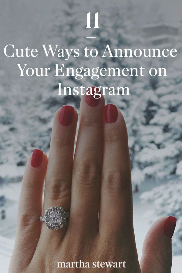 11 Cute Ways To Announce Your Engagement On Instagram In 2020 Engagement Announcement Engagement Engagement Announcement Quotes