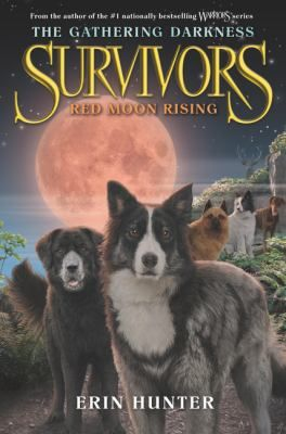 Red moon rising by Erin Hunter.