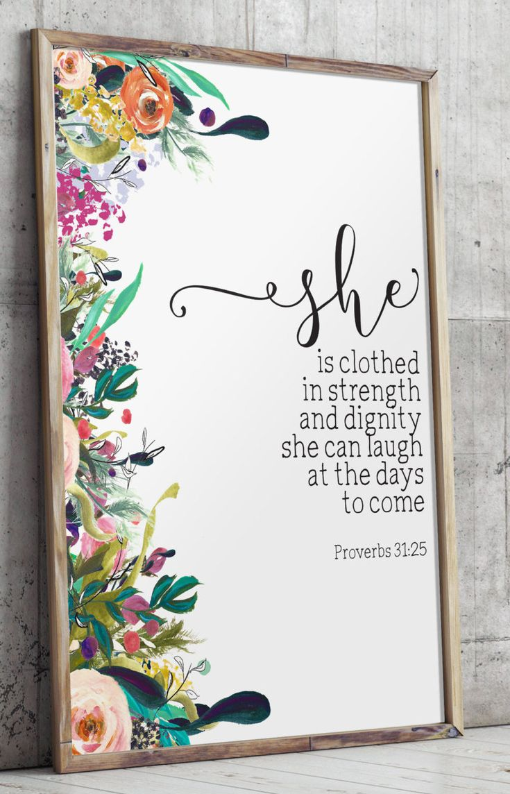 "Nursery bible verse art print, - She is clothed in strength and dignity; she can laugh at the days to come - Proverbs 31:25 ________________________________________________________ This artwork is an INSTANT DOWNLOAD. You will receive digital files to print on your own. PRINTABLE SIZES INCLUDED You will receive a high resolution PDF and JPG files of the following sizes, that will work for most sizes up to an 20 x 24 U.S. print or A1 international print. - 4 X 6 - 5"" x 7"" - 8"" x 10"" - 11"" ..."