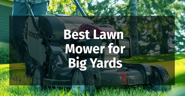 Big Yards Require Powerful And Fast Operating Mowers Do You Have A Big Yard And Big Fast Mowers Operating Powerful Require Yard Best Lawn Mower Lawn Mower Yard