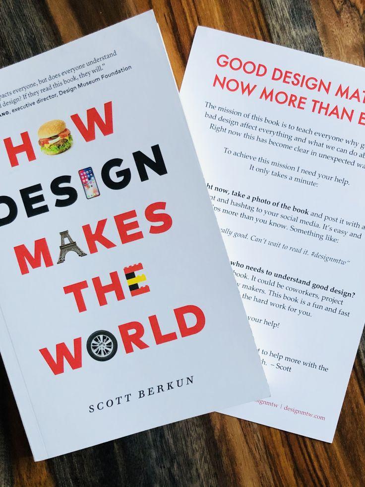 How design makes the world by scott berkun in 2020 how