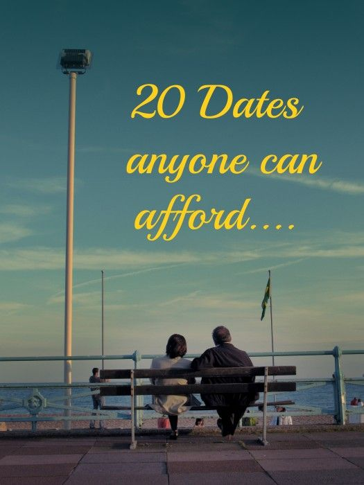 20 Dates anyone can afford #marriage