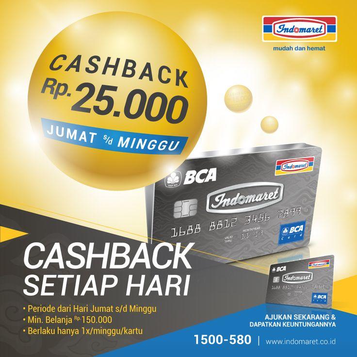 Spesial buat kamu pada hari senin-kamis dapat cashback Rp 25.000,- setiap transaksi min Rp 150.000 di toko INDOMARET/CERIAMART cbg tertentu. (*Berlaku untuk 1x/minggu/kartu). Nantikan terus kejutan lainnya di toko INDOMARET/CERIAMART! #CashbackSetiapHari Masih belum punya Kartu Kredit Indomaret? Ajukan sekarang juga di toko INDOMARET/CERIAMART. Untuk info lebih lanjut, klik : www.indomaret.co.id/kartukreditindomaret