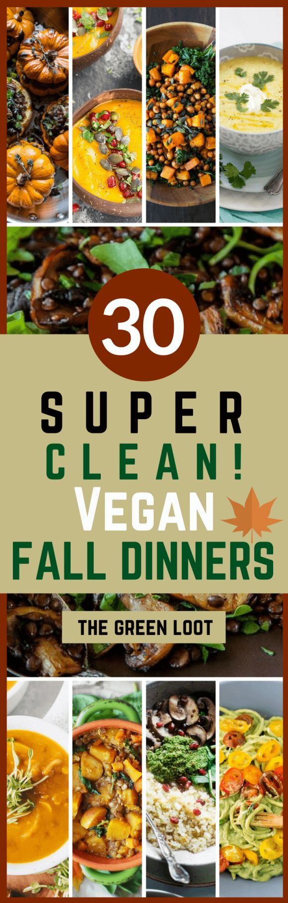 Vegan Clean Eating Fall Dinner Recipes (Healthy, gluten-free!)
