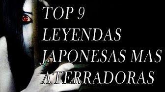 TOP 9 Las Leyendas Japonesas mas Aterradoras