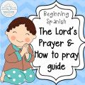 Learning to Pray in Spanish – Line upon Line Learning