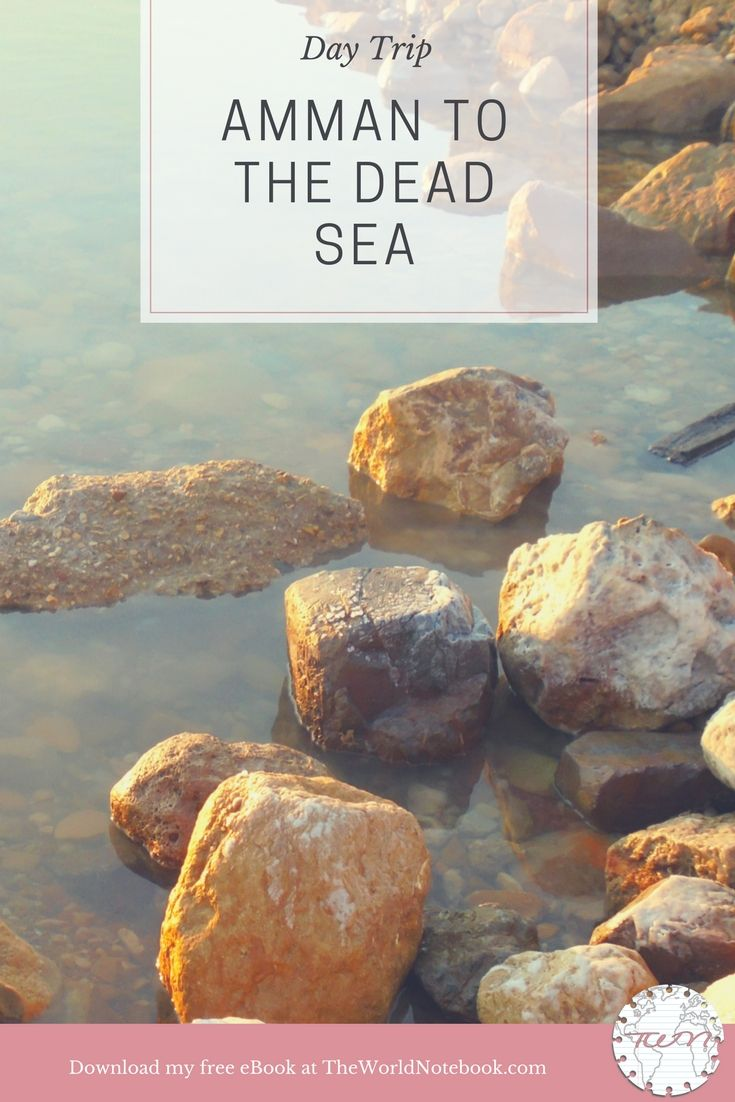 Day Trip: Amman to the Dead Sea » The World Notebook