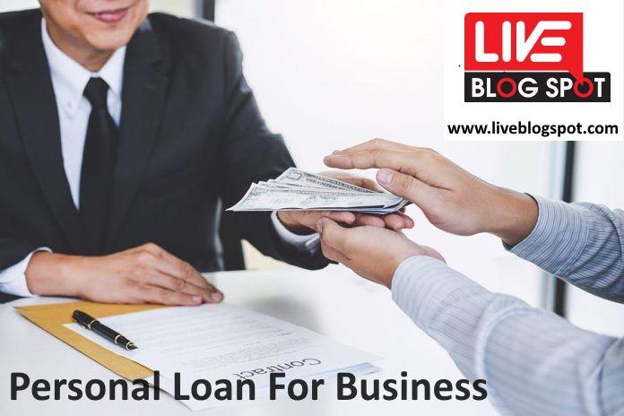 Personal Loan For Business Personal Loans Loan Financial Documents