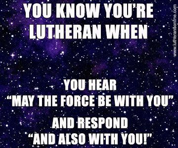 Oh, so completely true!!!! Lutheran humor... and also with you. #lutheran #humor