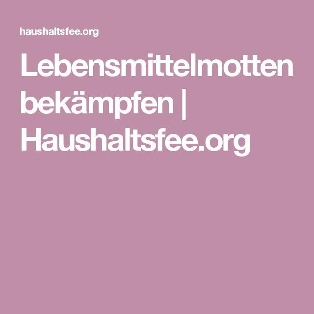 Lebensmittelmotten bekämpfen | Haushaltsfee.org