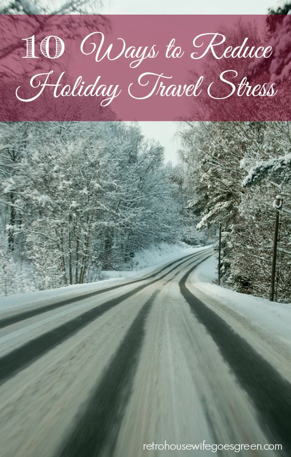 Holiday travel can be very stressful. Thankfully there are some easy steps you can take to reduce that stress and have a more enjoyable trip.