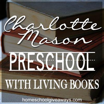 Charlotte Mason Preschool With Living Books