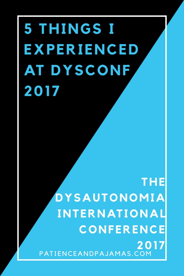5 Highlights from the Dysautonomia International Conference 2017