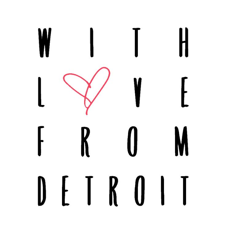 With Love From Detroit | Raising a family in the Motor City
