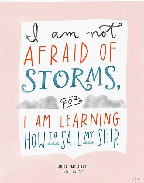 """""""Little Women"""" Storms Print, 8"""" x 10"""" This inspiring quote from Louisa May Alcott's' """"Little Women"""" is part of a series in collaboration with designmom.com, featuring quotes from classic children's bo"""