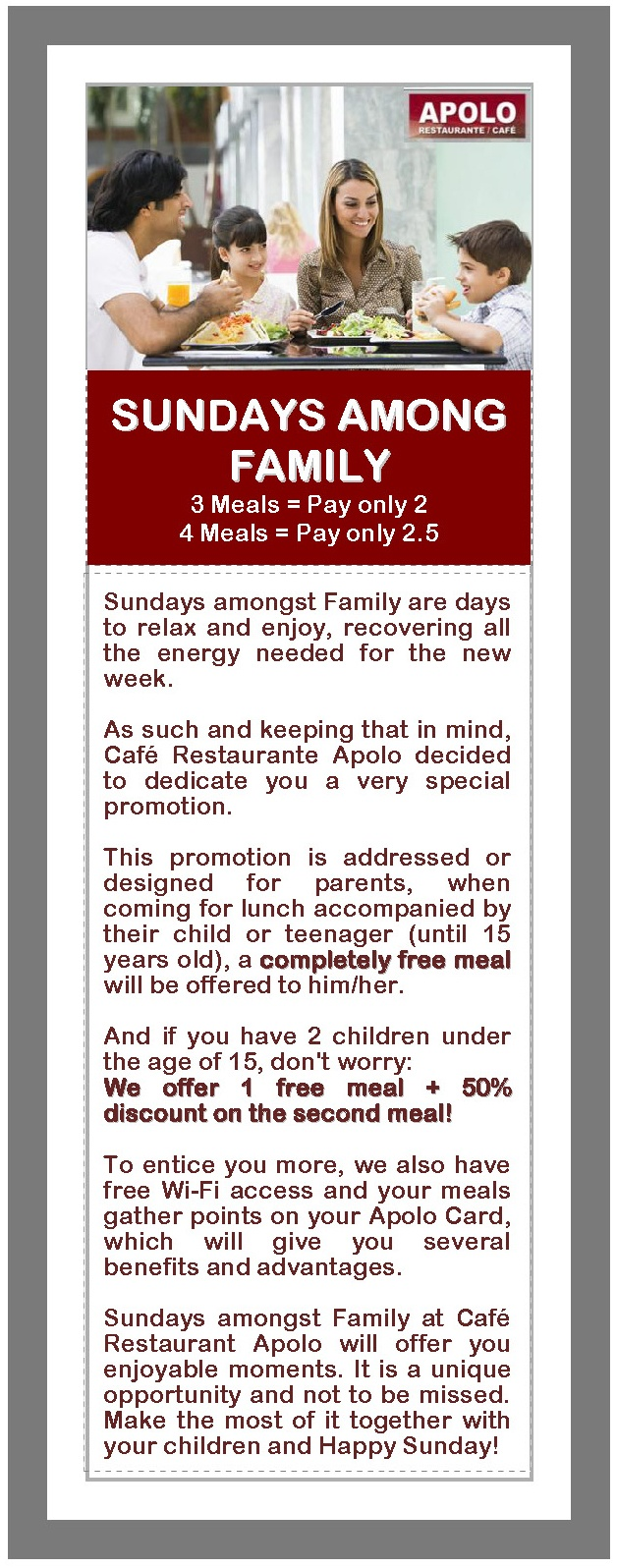 Sundays among family at Apolo