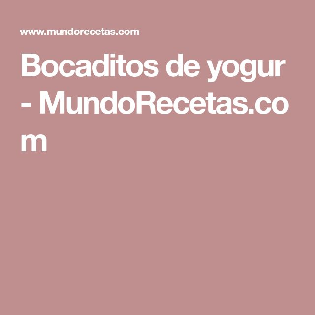 Bocaditos de yogur - MundoRecetas.com