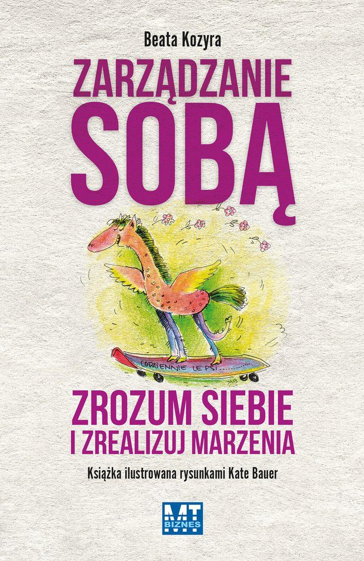 Zarządzanie sobą. Zrozum siebie i zrealizuj marzenia - jedynie 38,83zł w matras.pl