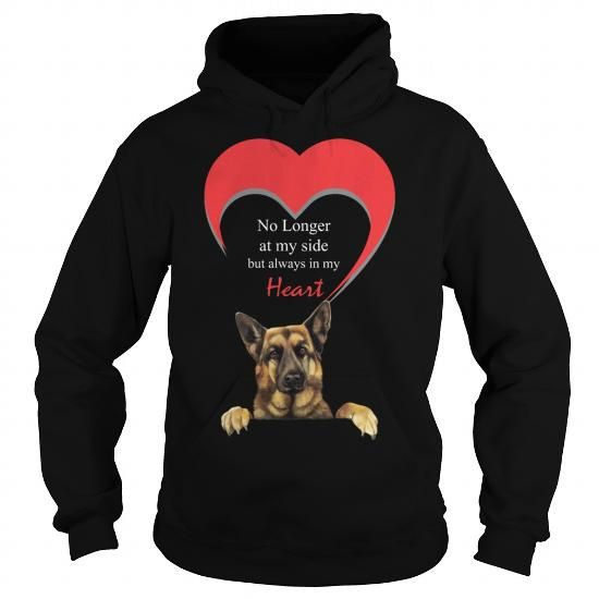 Awesome Tee No Longer At My Side But Always In My Heart German Grandpa Grandma Dad Mom Lady Man Men Women Woman Wife Husband Girl Boy German Shep GSD Dog Lover T shirts