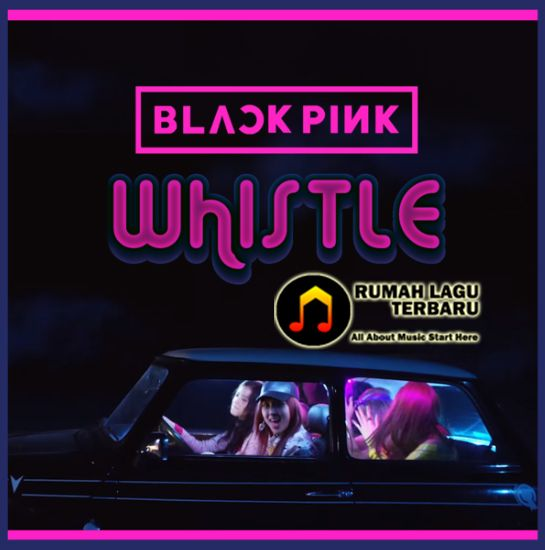 Hey boy Make' em whistle like a missile bomb, bomb. Every time I show up, blow up uh. Make' em whistle like a missile bomb, bomb. Every time I show up, blow up uh. BLACKPINK, Whistle, BLACKPINK Whistle, Whistle Lyrics, Lirik Lagu Whistle, BLACKPINK Whistle Lyrics, Lirik Lagu BLACKPINK Whistle, Download Lagu Gratis