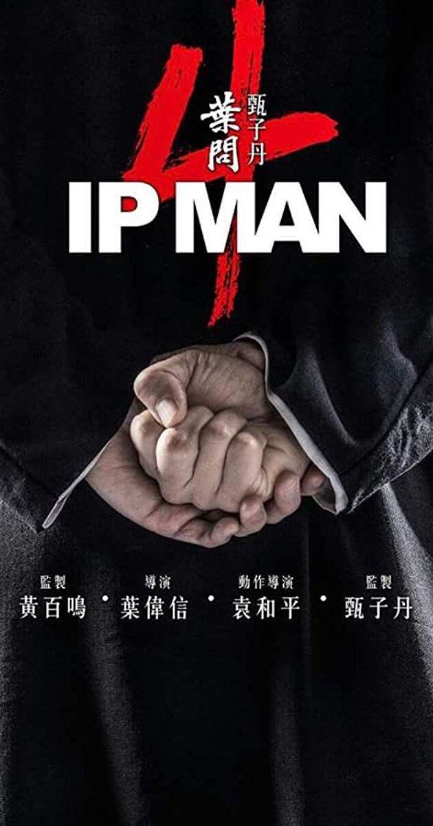 Ip Man 4 The Finale F U L L Movie Hd Free Download 2019 In 2020 Ip Man Ip Man 4 Ip Man Film