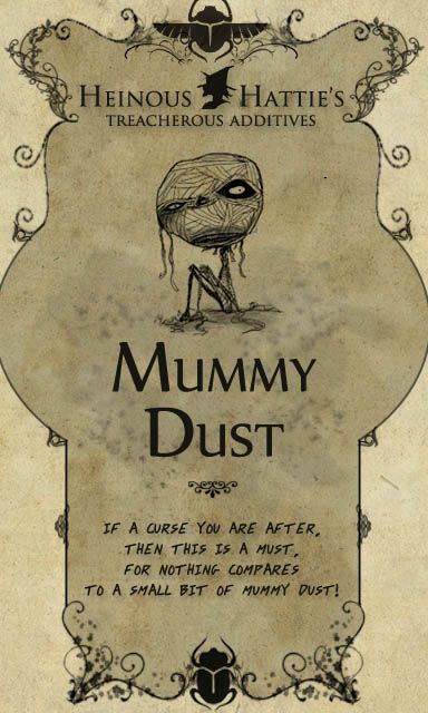 Mummy Dust. Label created by Jackie Lawson.