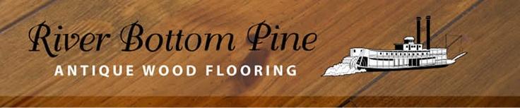 River bottom pine floors