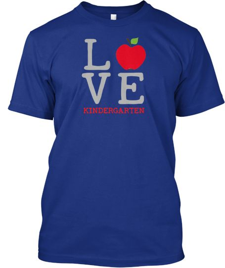 Just found end of year gift for baby girl's Kinder teacher. Whoohoo! Limited-Edition Love Teaching K Tee!