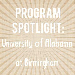 The Physician Assistant Platform - Program Spotlight: University of Alabama at Birmingham