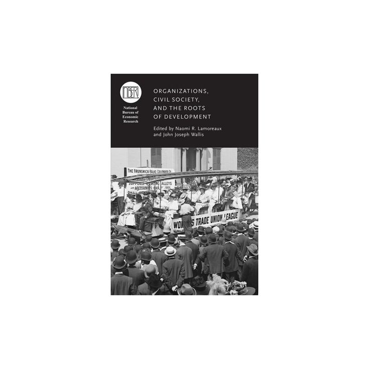 Organizations, Civil Society, and the Roots of Development (Hardcover)