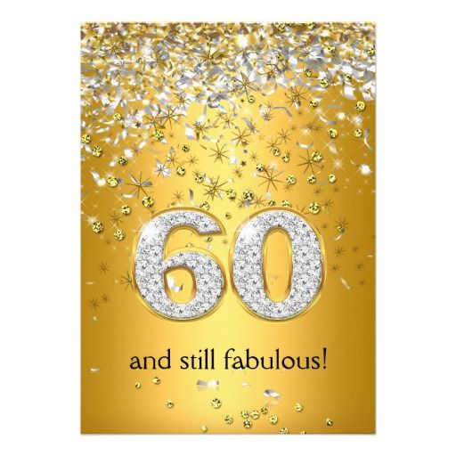 Fabulous 60 Gold Silver Streamers 60th Birthday Invitation