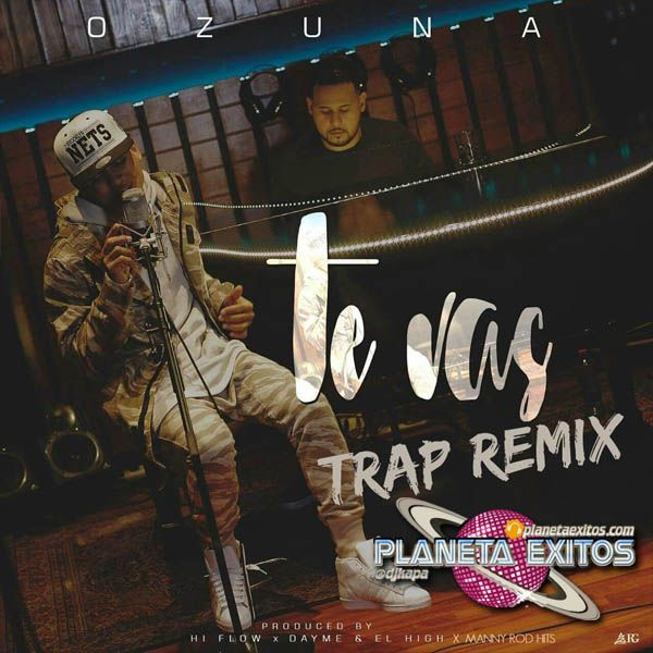 Ozuna - Te Vas (Trap Version)