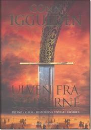 Ulven fra stepperne af Conn Iggulden, ISBN 9788702067804
