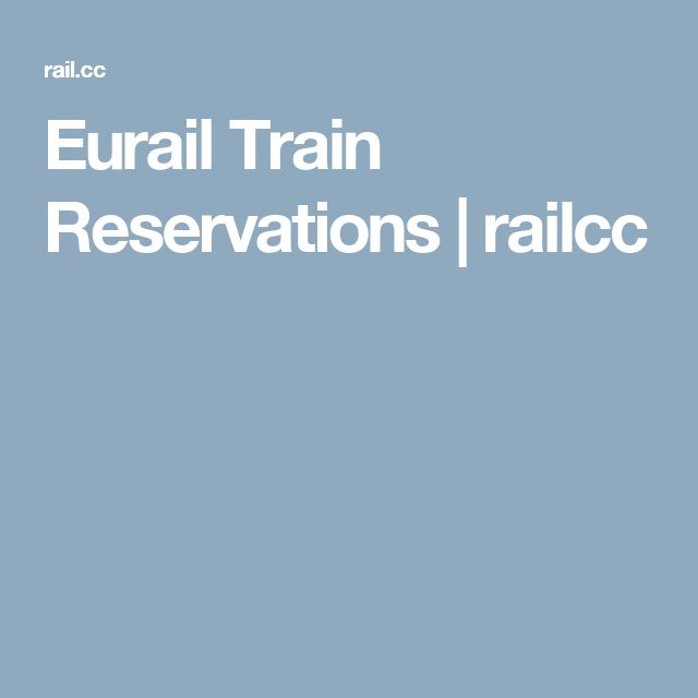 Eurail Train Reservations | railcc