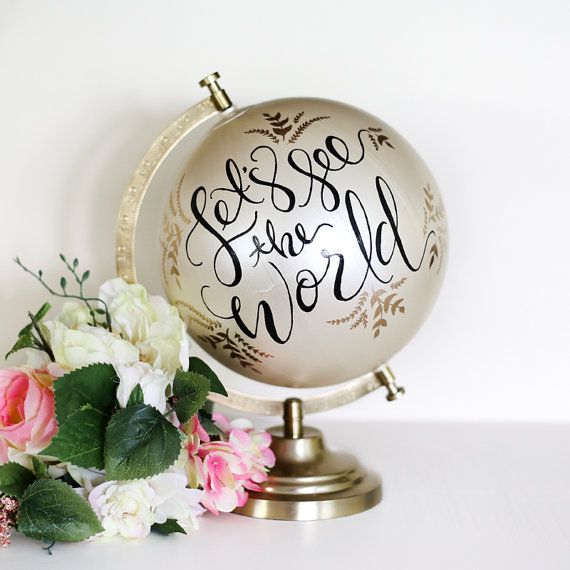 Let's See The World /// Hand-Lettered Globe by CollectivityLane