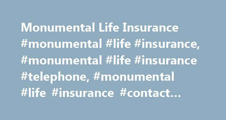 Monumental Life Insurance #monumental #life #insurance, #monumental #life #insurance #telephone, #monumental #life #insurance #contact #form http://wisconsin.nef2.com/monumental-life-insurance-monumental-life-insurance-monumental-life-insurance-telephone-monumental-life-insurance-contact-form/  # Monumental Life Insurance Monumental Life Insurance Company was incepted in the year 1858 by the name of Mutual Life Insurance Company of Baltimore offering life and fire insurance only. It acquired…