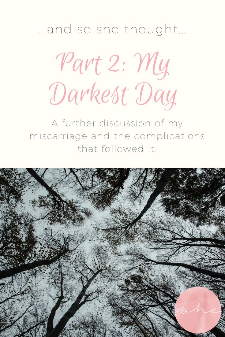 Part 2: My Darkest Day - A blog about my miscarriage, having complications during my d&c, needing blood transfusions & finding out I had had a partial molar pregnancy.